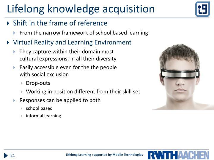 Lifelong knowledge acquisition