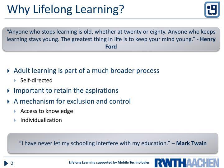 Why Lifelong Learning?
