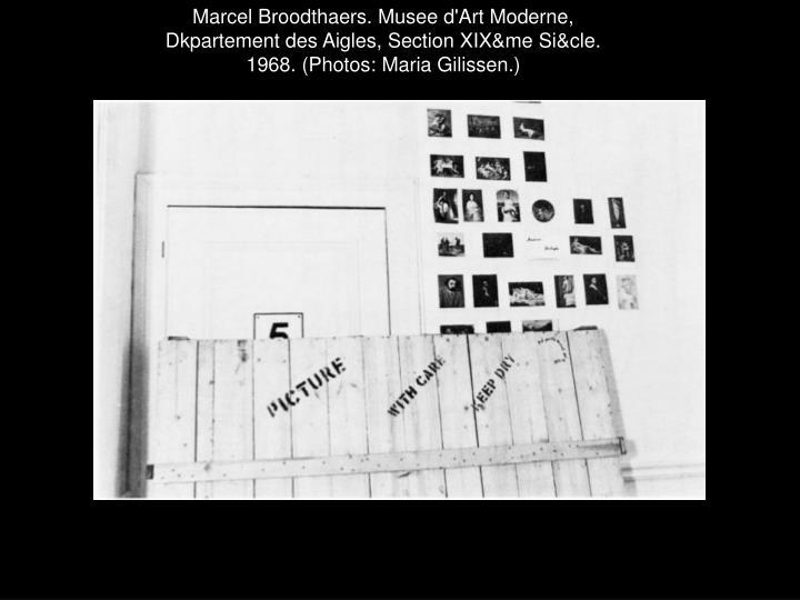 Marcel Broodthaers. Musee d'Art Moderne,