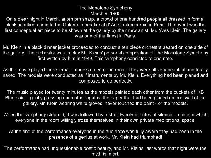 The Monotone Symphony