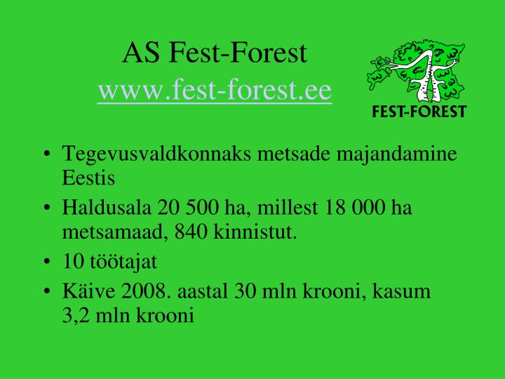 As fest forest www fest forest ee