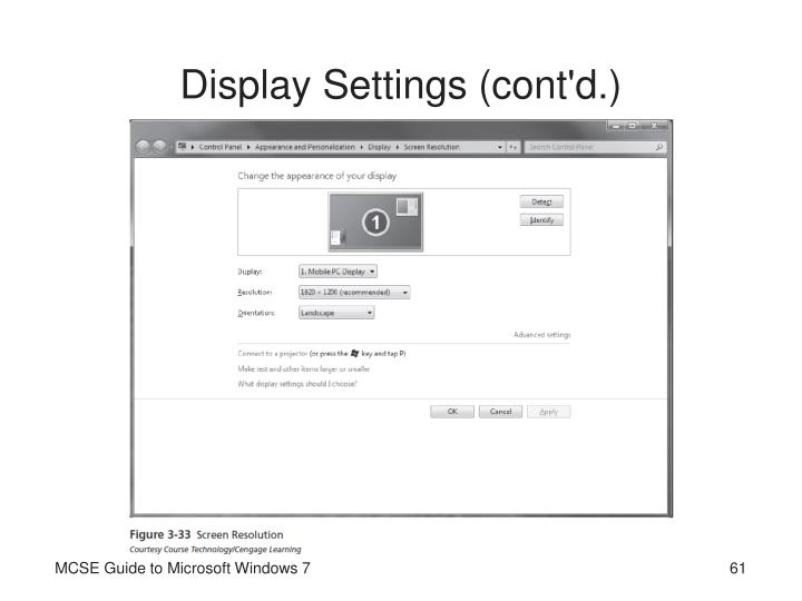 Display Settings (cont'd.)