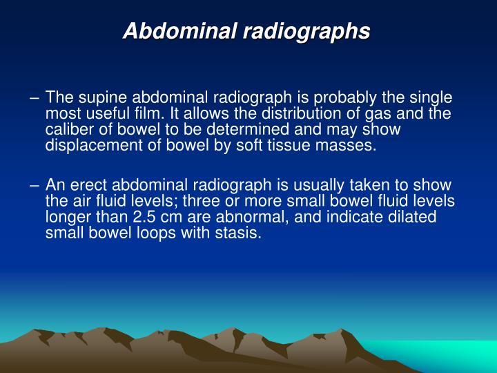 Abdominal radiographs
