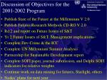 discussion of objectives for the 2001 2002 program