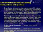 environmental security scanning some patterns and questions