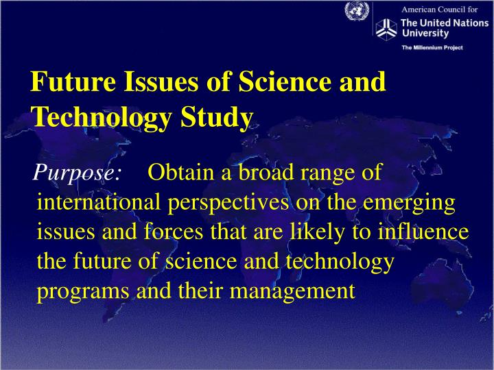 Future Issues of Science and Technology Study