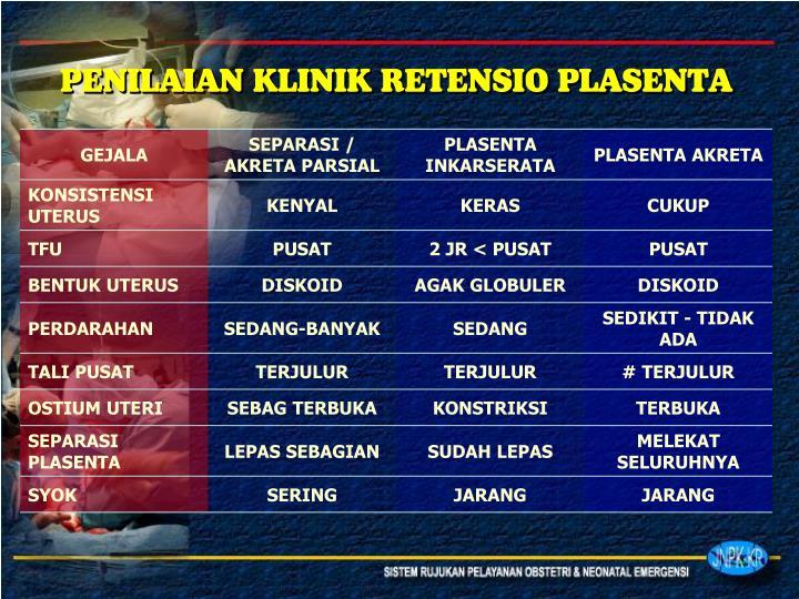 PENILAIAN KLINIK RETENSIO PLASENTA
