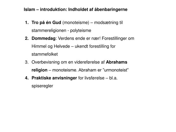 Islam – introduktion: Indholdet af åbenbaringerne