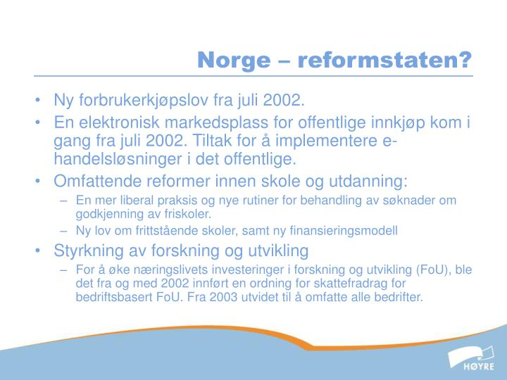 Norge – reformstaten?