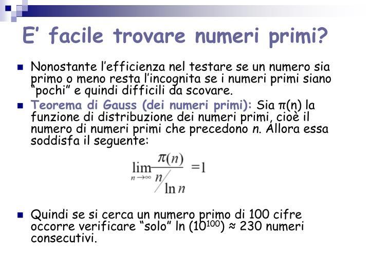 E' facile trovare numeri primi?