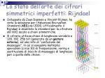 lo stato dell arte dei cifrari simmetrici imperfetti rijndael