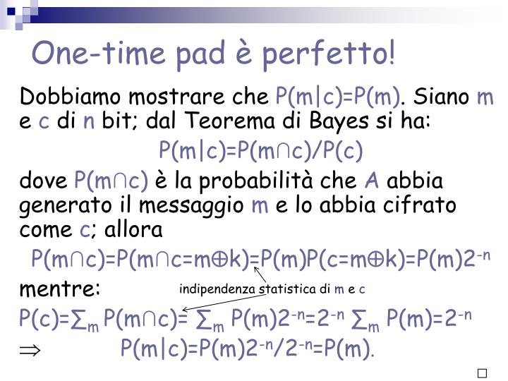 One-time pad è perfetto!