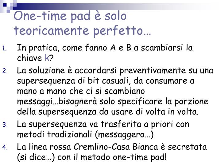 One-time pad è solo