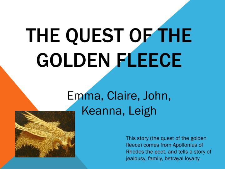The quest of the golden fleece