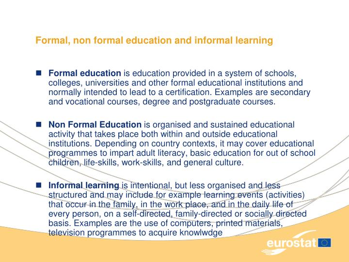 Formal non formal education and informal learning