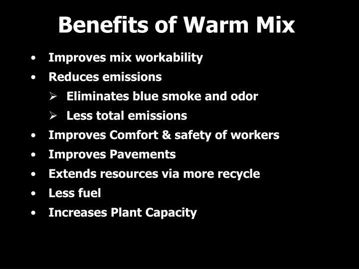 Benefits of Warm Mix