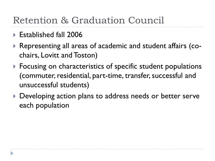 Retention & Graduation Council