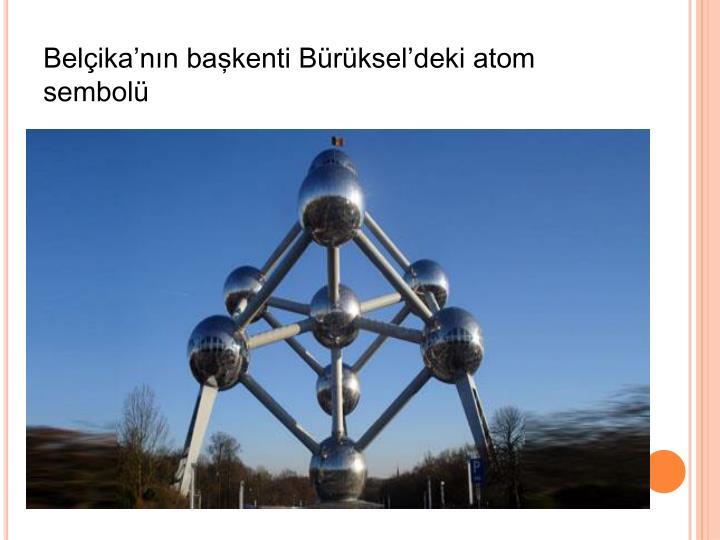 Belçika'nın başkenti Bürüksel'deki atom sembolü