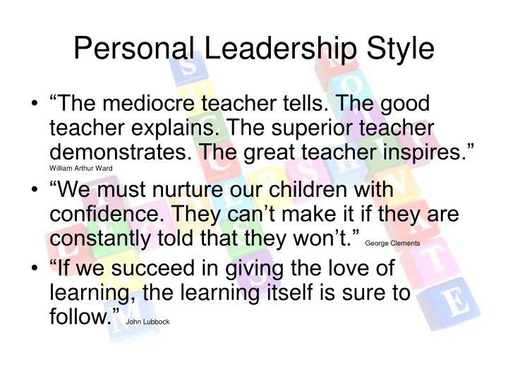 Personal Leadership Style