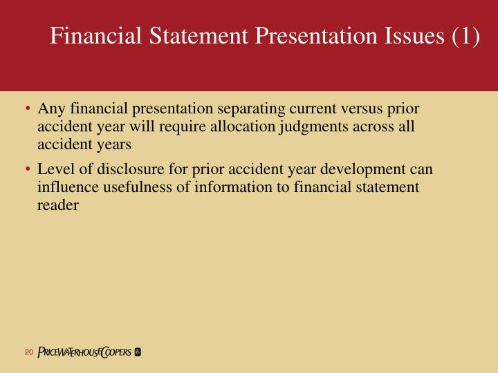 Financial Statement Presentation Issues (1)