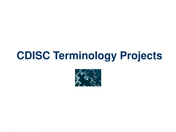 CDISC Terminology Projects