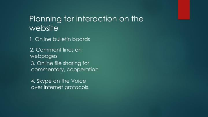 Planning for interaction on the website