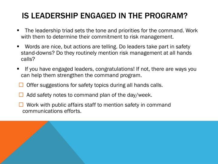 Is leadership engaged in the program?