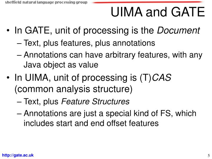UIMA and GATE
