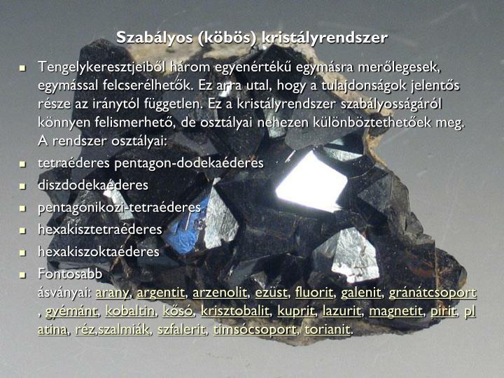 Szabályos (köbös) kristályrendszer