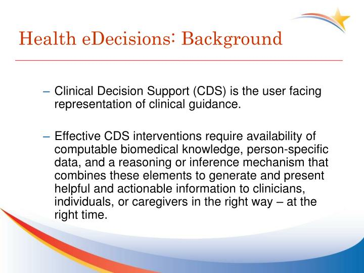 Health eDecisions: Background
