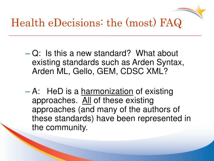 Health eDecisions: the (most) FAQ