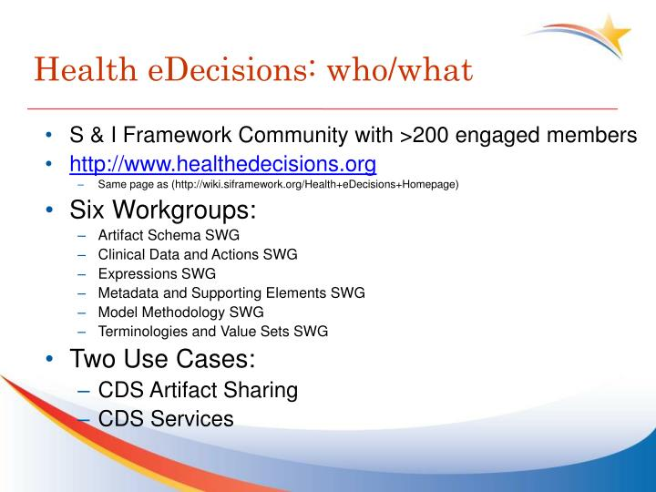 Health eDecisions: who/what