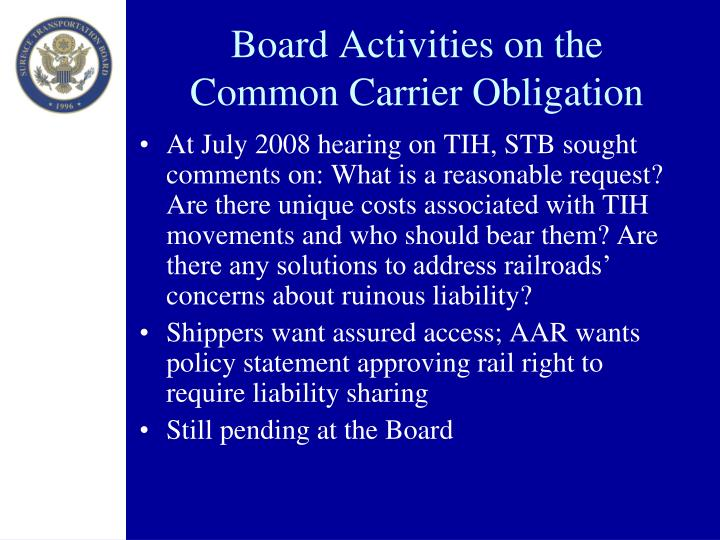 Board Activities on the Common Carrier Obligation
