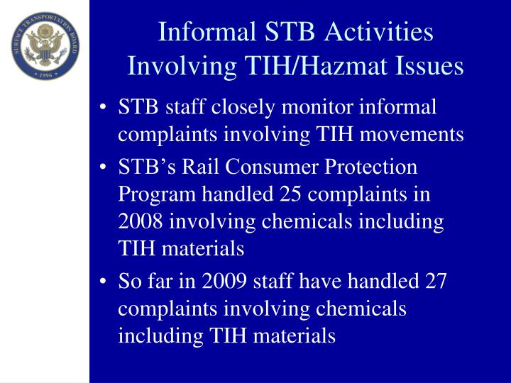 Informal STB Activities Involving TIH/Hazmat Issues