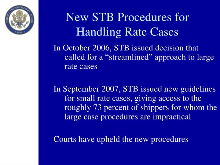 New STB Procedures for Handling Rate Cases