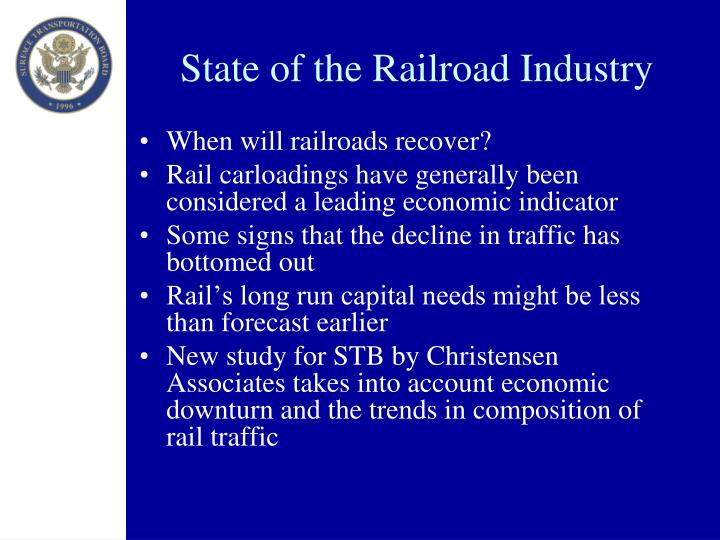 State of the Railroad Industry