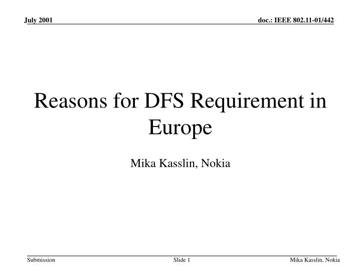 Reasons for DFS Requirement in Europe