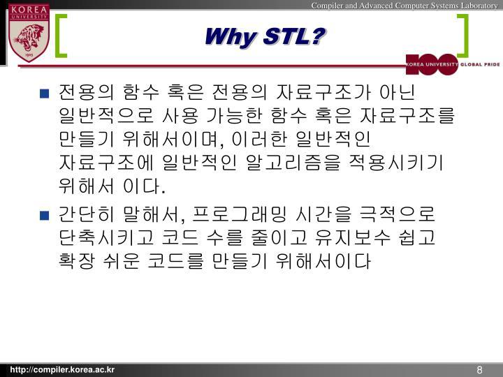 Why STL?