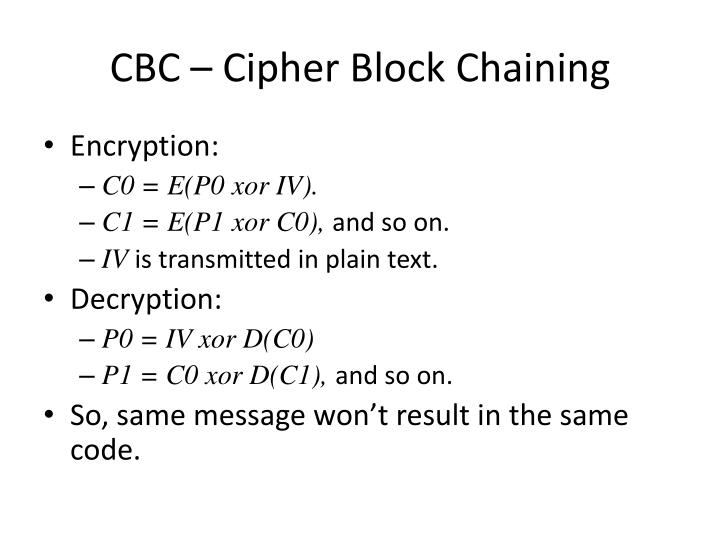 CBC – Cipher Block Chaining