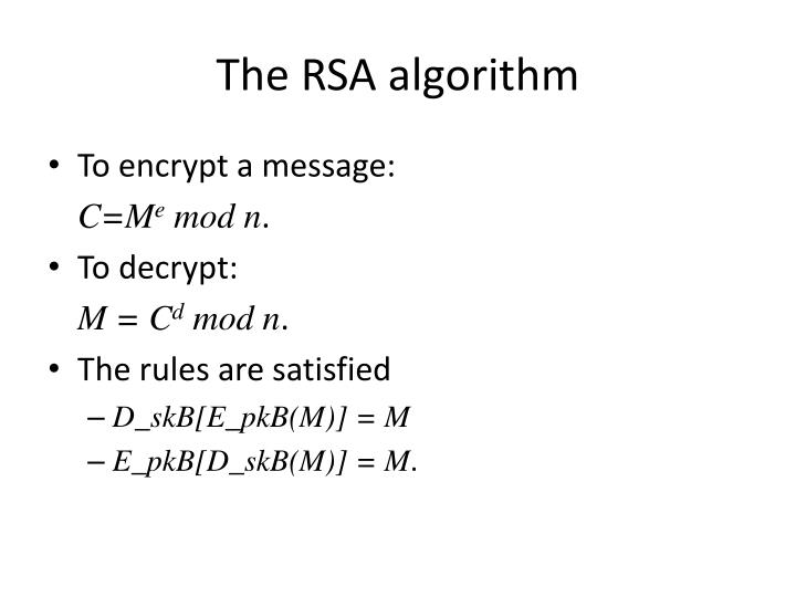 The RSA algorithm