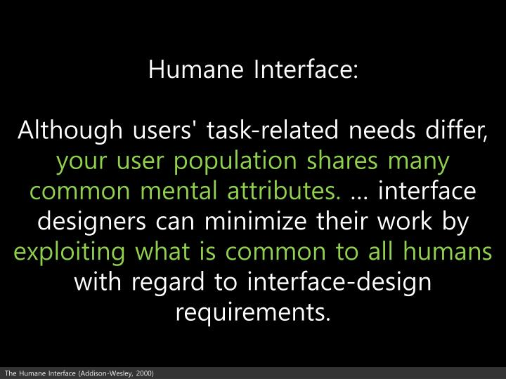 Humane Interface: