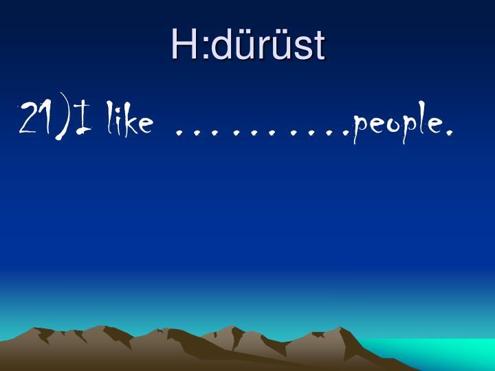 H:dürüst