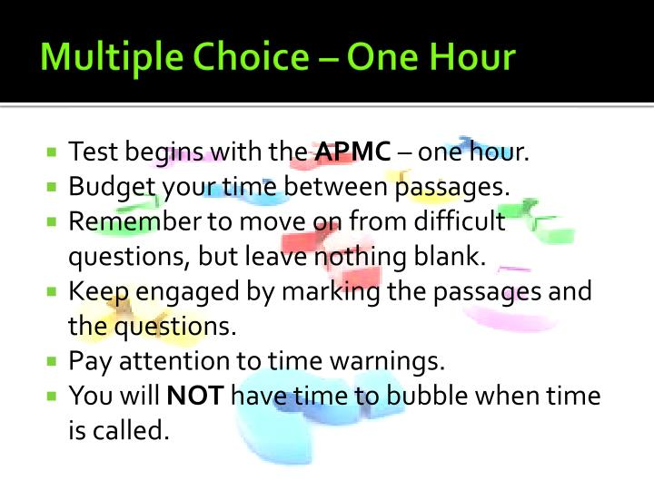 Multiple Choice – One Hour