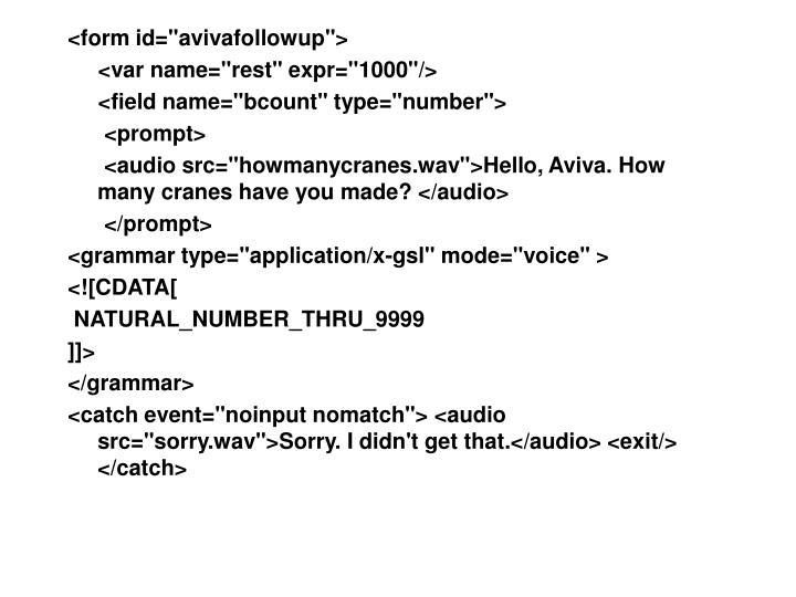 "<form id=""avivafollowup"">"