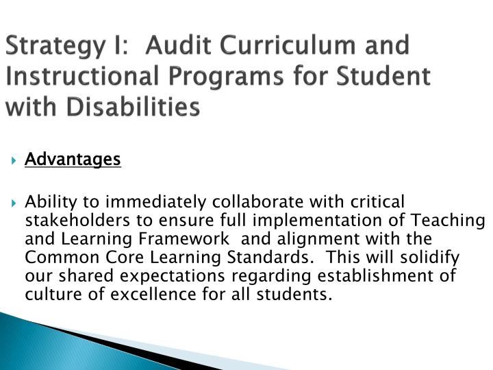 Strategy I:  Audit Curriculum and Instructional Programs for Student with Disabilities