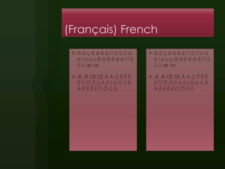 (Français) French