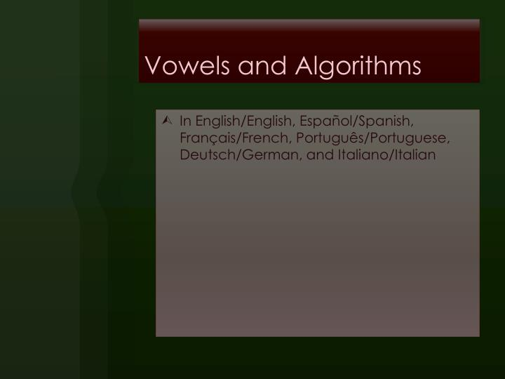 Vowels and
