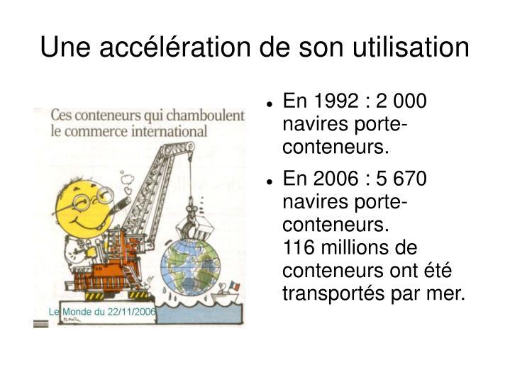 En 1992 : 2 000 navires porte-conteneurs.
