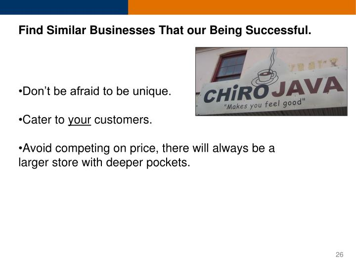 Find Similar Businesses That our Being Successful.