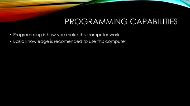 Programming capabilities